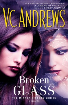 Broken glass /  V.C. Andrews. - V.C. Andrews.