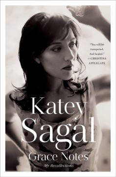 Grace notes /  Katey Sagal.