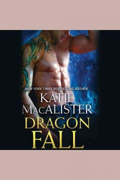 Dragon fall /  Katie MacAlister.