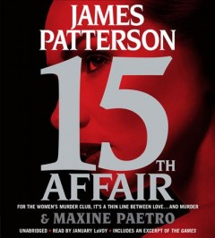 15th affair /  James Patterson & Maxine Paetro. - James Patterson & Maxine Paetro.