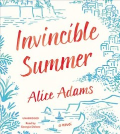Invincible summer /  Alice Adams. - Alice Adams.