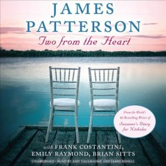 Two from the heart /  James Patterson with Frank Costantini, Emily Raymond, Brian Sitts. - James Patterson with Frank Costantini, Emily Raymond, Brian Sitts.