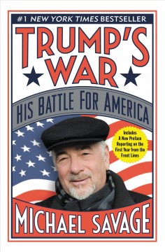 Trump's war : his battle for America /