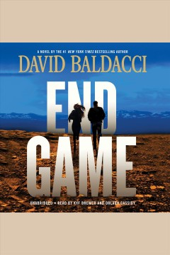 End game /  David Baldacci. - David Baldacci.