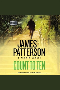 Count to ten /  James Patterson and Ashwin Sanghi. - James Patterson and Ashwin Sanghi.