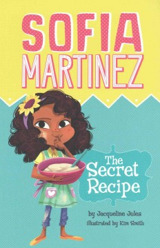 The secret recipe /  by Jacqueline Jules ; illustrated by Kim Smith. - by Jacqueline Jules ; illustrated by Kim Smith.