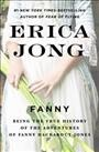 Fanny : being the true history of the adventures of Fanny Hackabout-Jones / by Erica Jong.