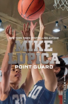 Point guard /  Mike Lupica.