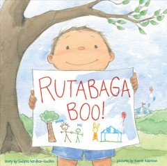 Rutabaga boo! /  story by Sudipta Bardhan-Quallen ; pictures by Bonnie Adamson.