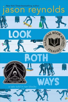 Look both ways : a tale told in ten blocks / Jason Reynolds ; illustrations by Alexander Nabaum. - Jason Reynolds ; illustrations by Alexander Nabaum.