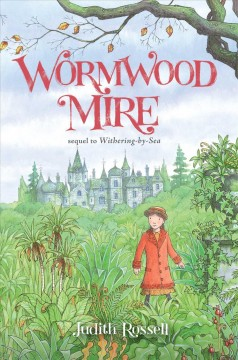 Wormwood Mire /  Judith Rossell. - Judith Rossell.