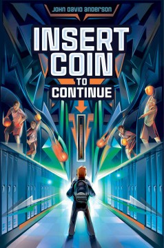 Insert coin to continue /  by John David Anderson.
