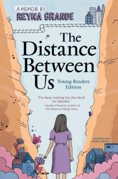 The distance between us /  by Reyna Grande.