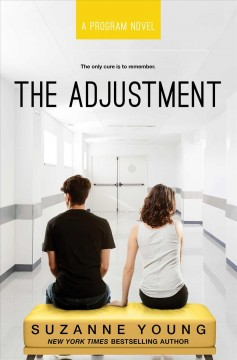 The Adjustment /  by Suzanne Young.