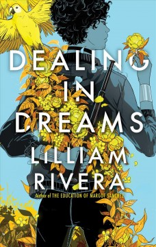 Dealing in dreams /  Lilliam Rivera. - Lilliam Rivera.