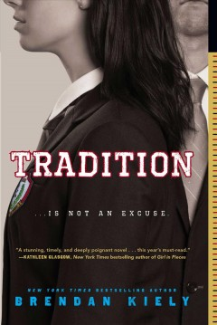 Tradition /  Brendan Kiely.