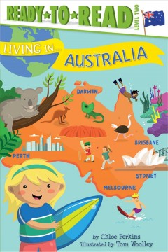Australia /  by Chloe Perkins ; illustrated by Tom Woolley.