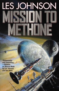 Mission to Methone /  Les Johnson. - Les Johnson.