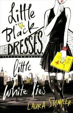 Little black dresses, little white lies /  by Laura Stampler. - by Laura Stampler.