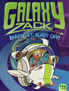 Ready, set, blast off! /  by Ray O'Ryan ; illustrated by Jason Kraft.