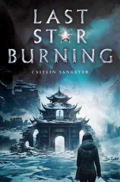 Last star burning /  by Caitlin Sangster. - by Caitlin Sangster.