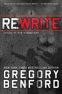 Rewrite : loops in the timescape / Gregory Benford.
