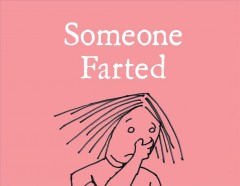 Someone farted /  by Bruce Eric Kaplan. - by Bruce Eric Kaplan.
