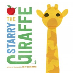 The starry giraffe /  written and illustrated by Andy Bergmann.