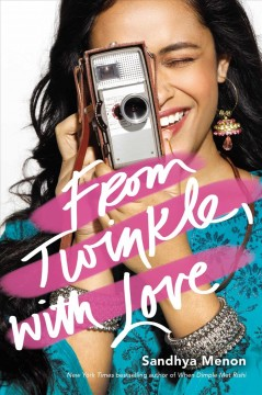 From Twinkle, with love /  Sandhya Menon. - Sandhya Menon.