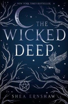 The wicked deep /  by Shea Ernshaw.