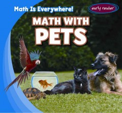 Math with pets /  by Claire Romaine. - by Claire Romaine.