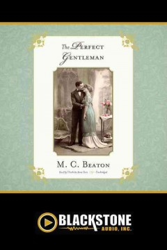 The perfect gentleman /  by M.C. Beaton. - by M.C. Beaton.