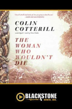 The woman who wouldn't die /  by Colin Cotterill.