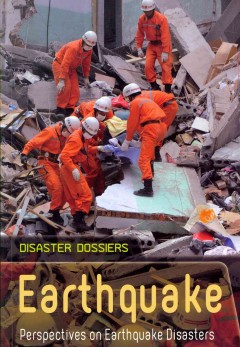 Earthquake : perspectives on earthquake disasters / Anne Rooney.