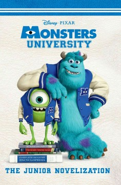 Monsters University : the junior novelization / adapted by Irene Trimble.