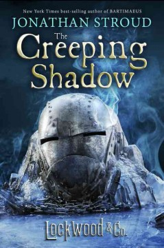 The creeping shadow /  Jonathan Stroud.