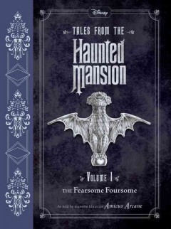 Fearsome foursome /  transcribed by John Esposito ; as told by mansion librarian Amicus Arcane ; illustrations by Kelley Jones. - transcribed by John Esposito ; as told by mansion librarian Amicus Arcane ; illustrations by Kelley Jones.