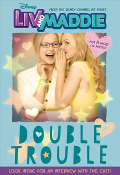Double trouble /  adapted by Lexi Ryals ; based on the series created by John D. Beck & Ron Hart.