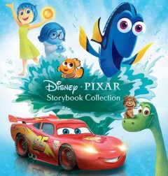 Disney Pixar storybook collection /  all stories adapted by Megan Ilnitzki ; all illustrations by the Disney Storybook Art Team.
