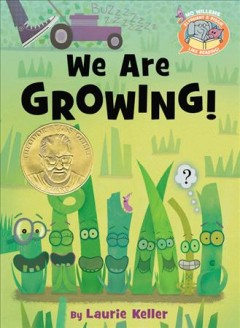 We are growing! /  by Laurie Keller. - by Laurie Keller.
