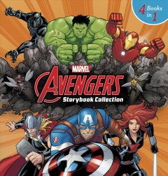 Marvel Avengers storybook collection ; 4 books in 1.