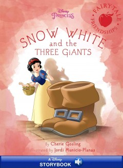 Snow White and the three giants /  by Cherie Gosling ; illustrated by Jordi Municio-Planas.