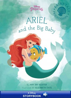 Ariel and the big baby /  by Amy Sky Koster ; illustrated by Elizabeth Tate.