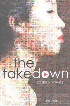 The takedown /  Corrie Wang. - Corrie Wang.