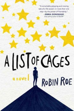 A list of cages /  Robin Roe. - Robin Roe.