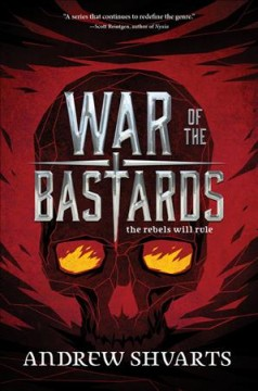 War of the bastards /  by Andrew Shvarts. - by Andrew Shvarts.