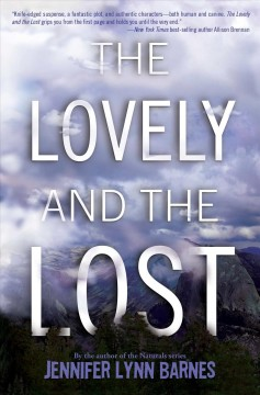 The lovely and the lost /  Jennifer Lynn Barnes.