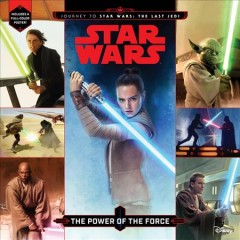 The power of the force /  written by Michael Siglain ; art by Brian Rood. - written by Michael Siglain ; art by Brian Rood.