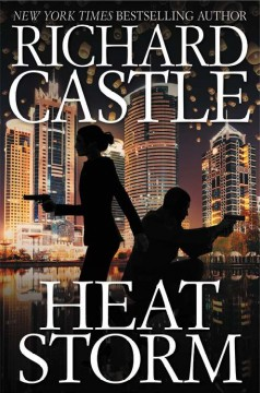 Heat Storm /  Richard Castle.