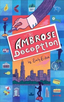 The Ambrose deception /  by Emily Ecton ; with illustrations by Gilbert Ford. - by Emily Ecton ; with illustrations by Gilbert Ford.